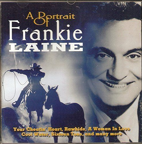 A PORTRAIT OF FRANKIE LAINE (CD 2001) USED