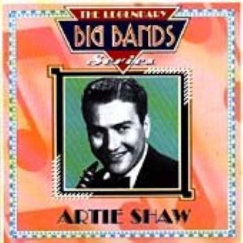 ARTIE SHAW : THE LEGENDARY BIG BANDS Series CD (2000) USED