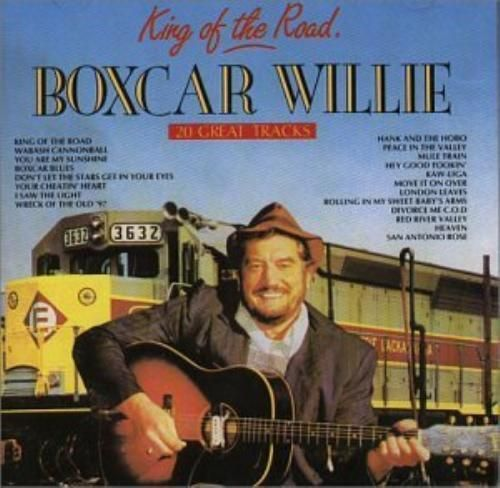 BOXCAR WILLIE - KING OF THE ROAD - 20 GREAT TRACKS (CD 1988) USED )