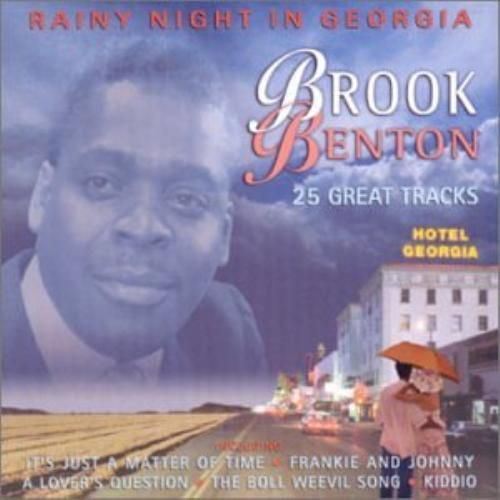 BROOK BENTON - RAINY NIGHT IN GEORGIA - 25 GREAT TRACKS (CD2001) USED