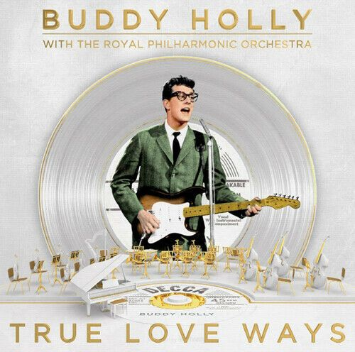 Buddy Holly with The Royal Philharmonic Orchestra : True Love Ways  (CD 2018) NEW N SEALED