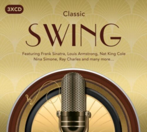 CLASSIC SWING (3 CD BOXSET 2016) NEW N SEALED