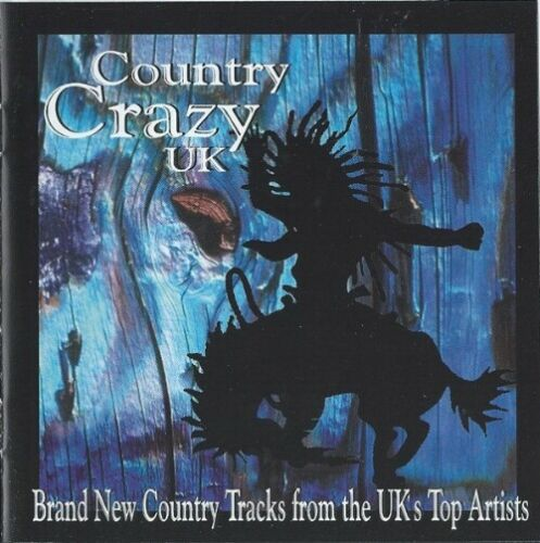 Country Crazy UK ( CD 2000) NEW N SEALED