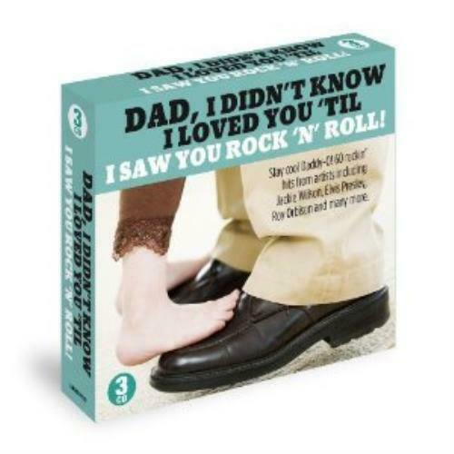 Dad, I Didn't Know I Loved You 'Til I Saw You Rock 'N' Roll! (3 DISC BOX SET 2012) NEW N SEALED