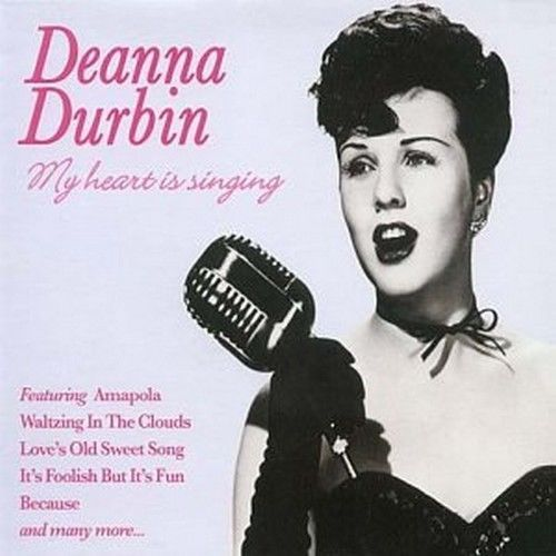Deanna Durbin - My Heart Is Singing (2004) NEW N SEALED