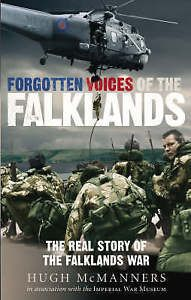 Forgotten Voices of the Falklands: The Real Story of the Falklands War (USED)