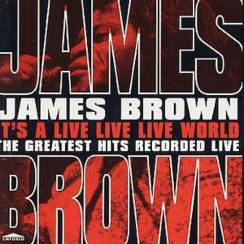 James Brown : Its a Live Live Live World CD (1998) USED