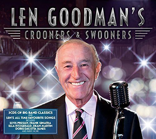 LEN GOODMAN'S - CROONERS & SWOONERS (CD BOXSET 2016) NEW N SEALED