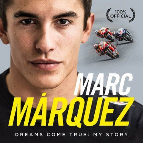 Marc Marquez Dreams Come True: My Story   (Hardback, 2014)USED
