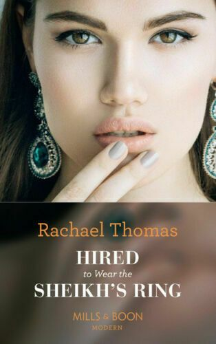 MILLS & BOON - HIRED TO WEAR THE SHEIKH'S RING (2018) USED