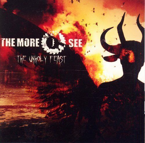 More I See-The Unholy Feast ( CD 2008) NEW N SEALED