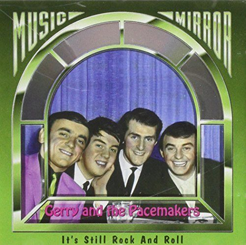 MUSIC MIRROR GERRY AND THE PACEMAKERS - IT'S ONLY ROCK AND ROLL (CD 1993) USED