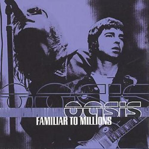 Oasis : Familiar To Millions  ( CD 2001) USED