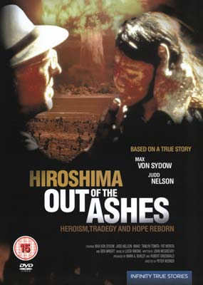 OUT OF THE ASHES - HIROSHIMA  1999 ( DVD 2006) NEW N SEALED)