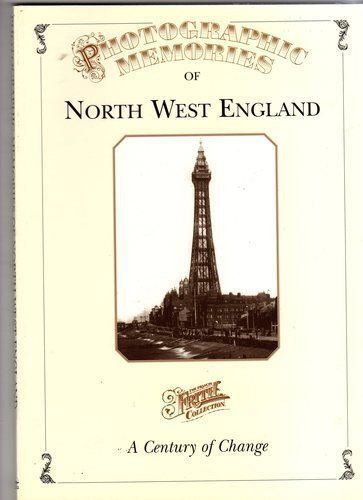 PHOTOGRAPHIC MEMORIES OF NORTH WEST ENGLAND.1996 ( USED)
