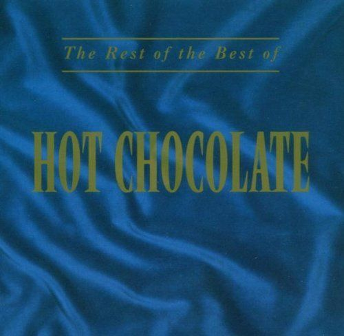 Rest of the Best of... by Hot  Chocolate  (CD 1994) USED