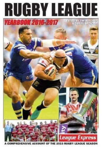 Rugby League Yearbook 2016-2017: A Comprehensive Account of the 2016 Rugby League  Season (USED)