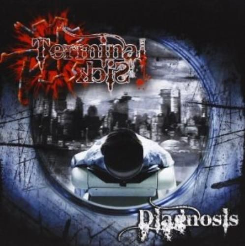 Terminal Sick : Diagnosis ( CD 2009) NEW N SEALED