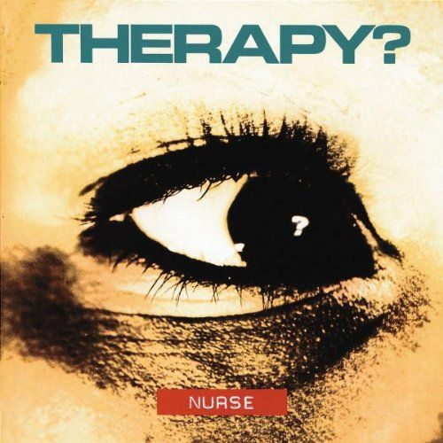 Therapy? : Nurse  (CD 1992) USED