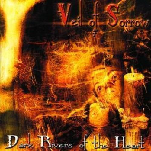 Veil Of Sorrow : Dark Rivers of the Heart CD (2003) USED